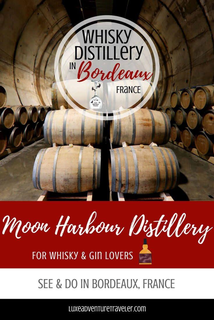 Moon Harbour Bordeaux S Whisky Distillery France Travel Guide Bordeaux France Travel