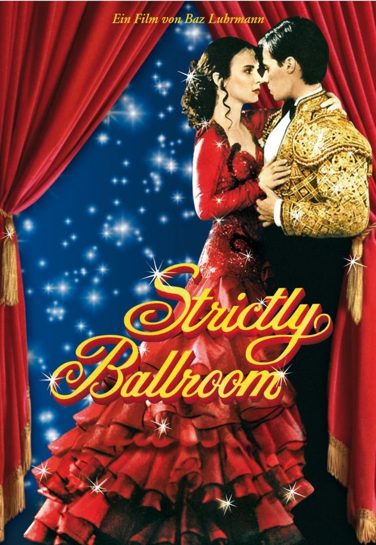 Strictly Ballroom 1992 - The Australians make the best quirky comedies!