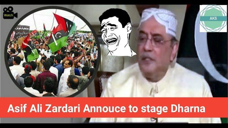 Asif Ali Zardari Announced to stage Dharna