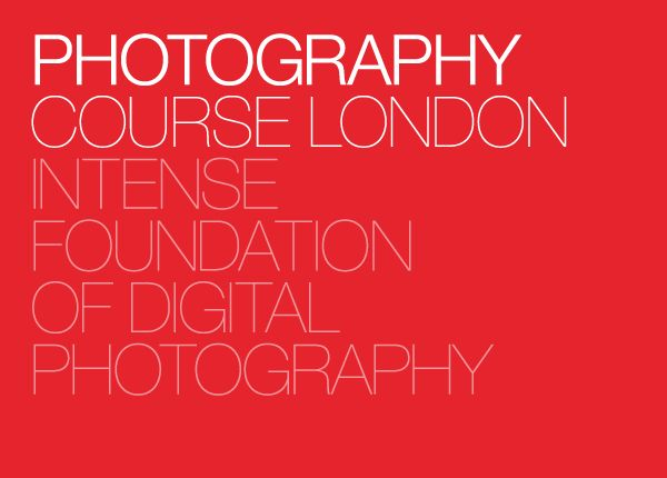 Intense Foundation of Digital Photography – Level 1 | Photography Course London