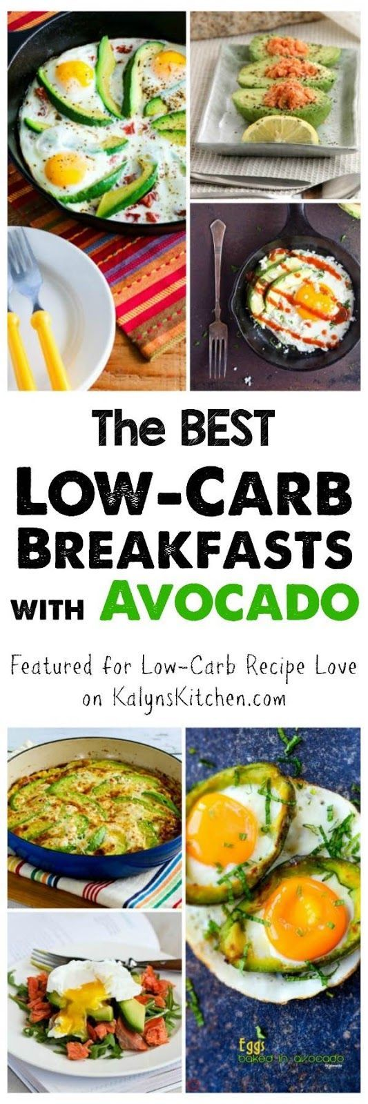 Avocados are always a treat, and I especially like them this time of year when I'm bored with winter foods. Here are The BEST Low-Carb Breakfasts with Avocado; enjoy!  [featured for Low-Carb Recipe Love on http://KalynsKitchen.com]