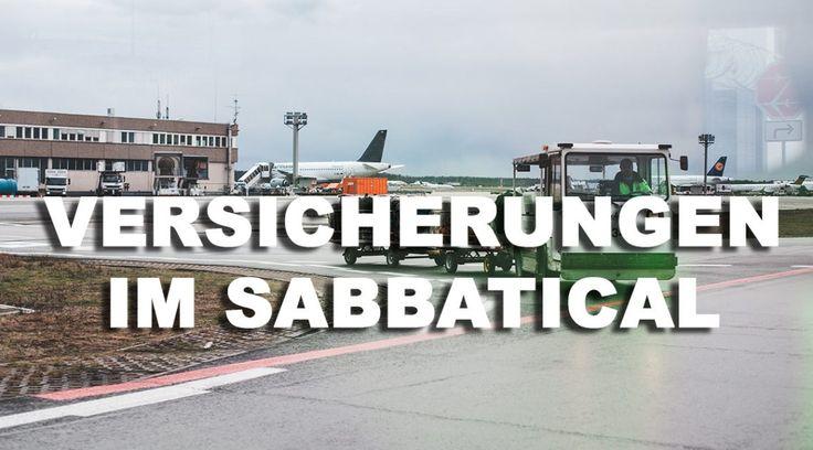 Versicherungen im Sabbatical – Worauf ist zu achten? | Reisen | talkasia