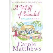 A Whiff Of Scandal Carole Matthews