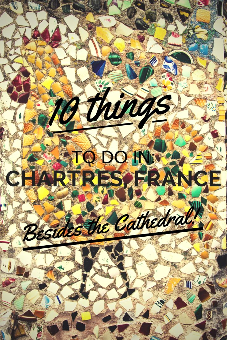 Chartres, France is an easy day trip from Paris (1 hr away) and there's more to see than just the Cathedral!