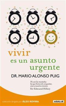 Libro: Vivir es un asunto urgente http://www.organizartemagazine.com/libros-vivir-es-un-asunto-urgente/