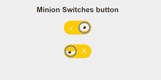 Pure CSS Minion Themed Toggles - CodeMyUI.com - Web Design Inspiration