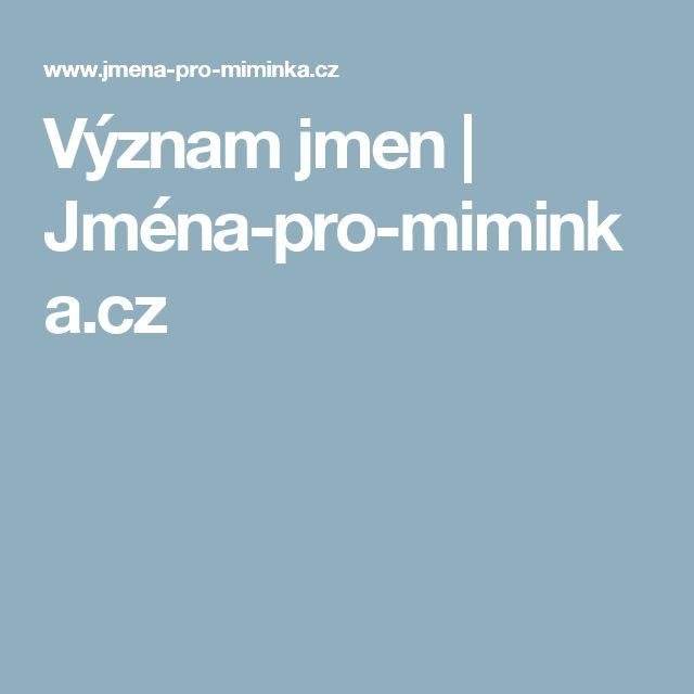 Význam jmen | Jména-pro-miminka.cz
