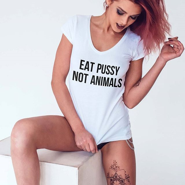 Eat Pussy Not Animals Shirt, Sexy Vegetarian Vegan T Shirts   TOOWASTED   Unfiltered, Edgy, Millennial Fashion & Grunge Clothing Store