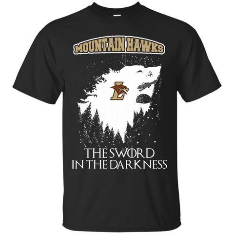 Lehigh Mountain Hawks Game Of Thrones T shirts The Sword In The Darkness Hoodies Sweatshirts