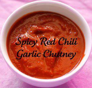 spicy red chili garlic chutney