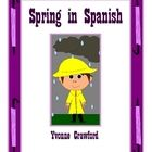 Spring in Spanish is a booklet that focuses on the names of different spring items in Spanish like raincoat, it's raining, etc. Included: 1...
