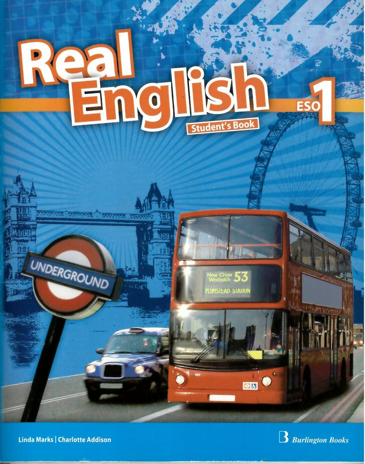 Real English : 1 ESO / Linda Marks, Charlotte Addison http://absysnetweb.bbtk.ull.es/cgi-bin/abnetopac01?TITN=553275