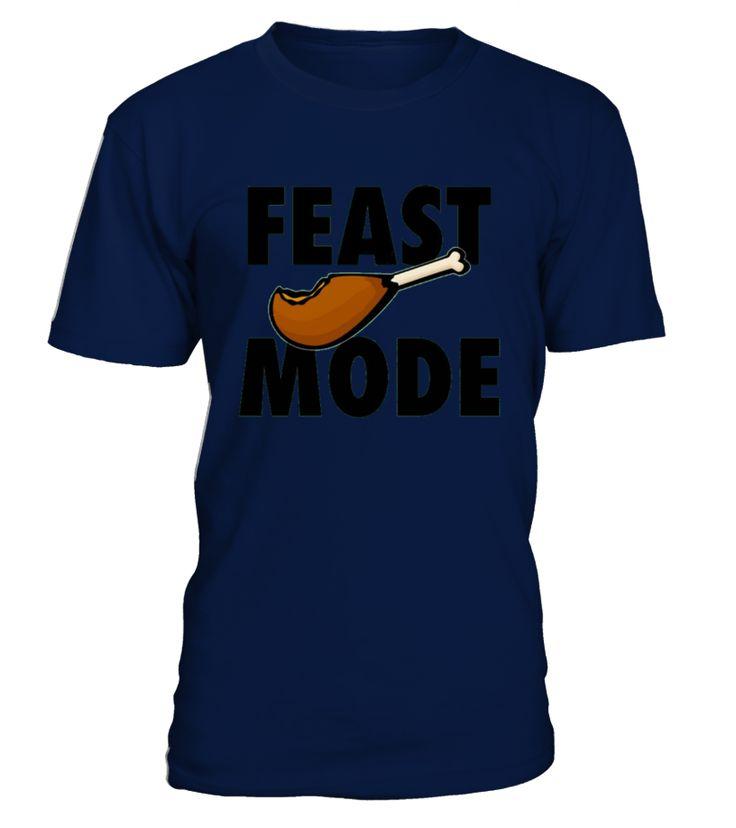 Feast Mode Thanksgiving Turkey Day Beast T-shirt  Funny Thanksgiving Day T-shirt, Best Thanksgiving Day T-shirt