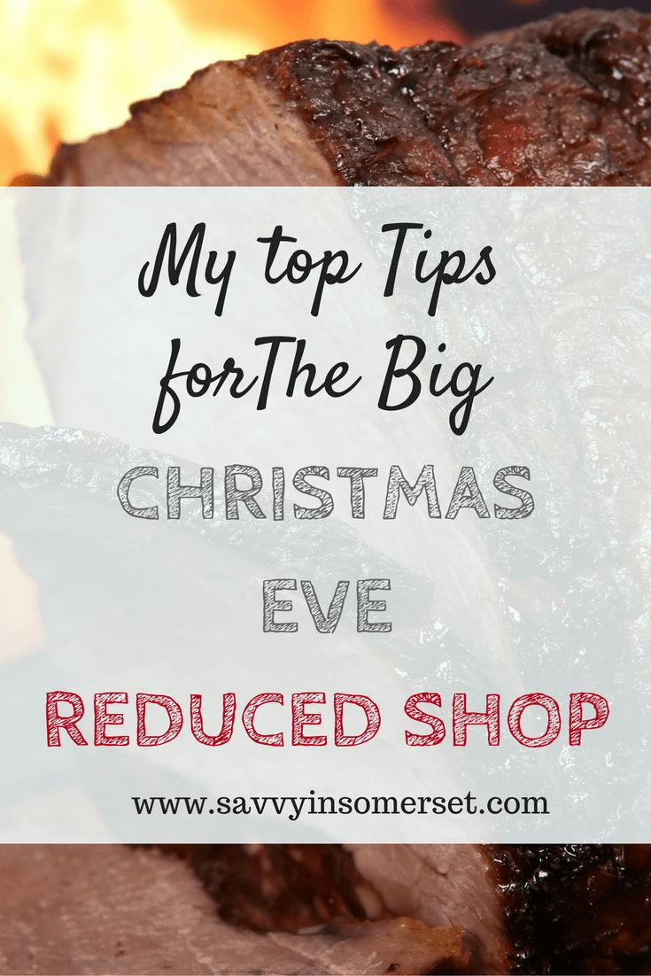 The Big Christmas Eve Reduced Shop. Christmas Eve is the best night of the year to go yellow sticker hunting as big supermarkets close for Christmas Day