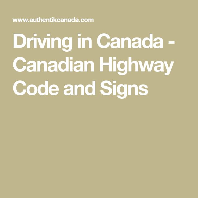Driving in Canada - Canadian Highway Code and Signs