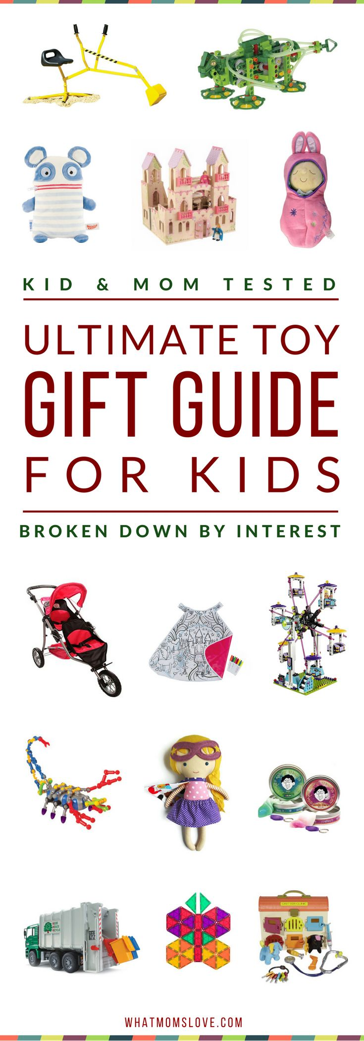 Best Toys For Kids   Gift Ideas For Girls and Boys   Hottest Toys for the Holidays   Best Birthday Gifts For Kids   Gift Ideas For Toddlers and Tweens   Click to access top picks based on your child's interests or Pin for later   from What Moms Love