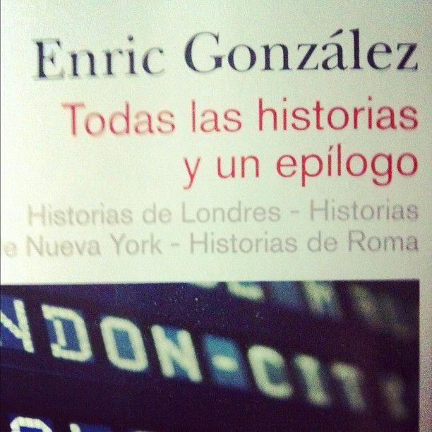 """Para los que amamos los libros y los viajes. """"Todas las Historias y un epilogo"""" Enric Gonzalez. #books #librosrecomendar"""