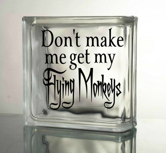 Dont make me get my flying monkeys vinyl decal glass block halloween decor diy ceramic tile sticker