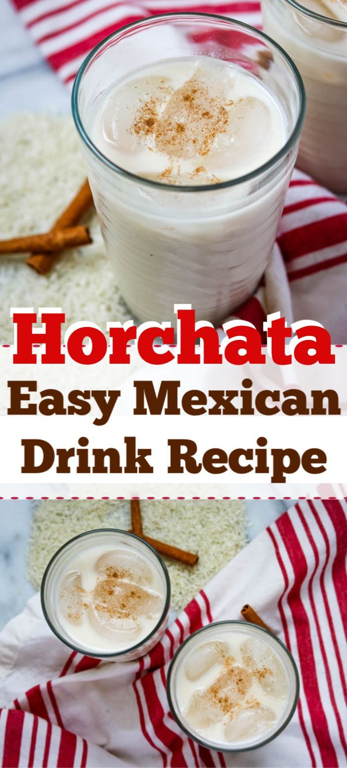This Horchata Is A Mexican Drink Made Of Rice Water Milk And Cinnamon I Enjoyed An Authentic Horchata Whil Mexican Drink Recipes Mexican Drinks Easy Mexican