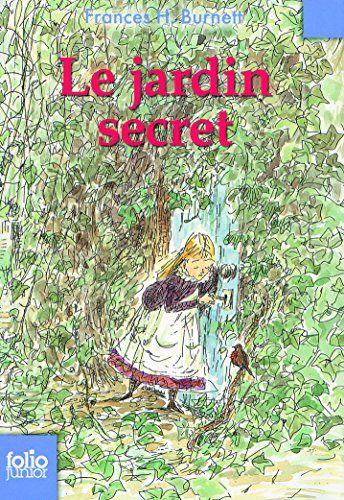 Le jardin secret de Frances H. Burnett https://www.amazon.fr/dp/2070629996/ref=cm_sw_r_pi_dp_i5cqxbK9SY7JE