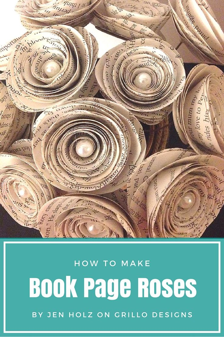 How to Make Book Page Roses • Grillo Designs