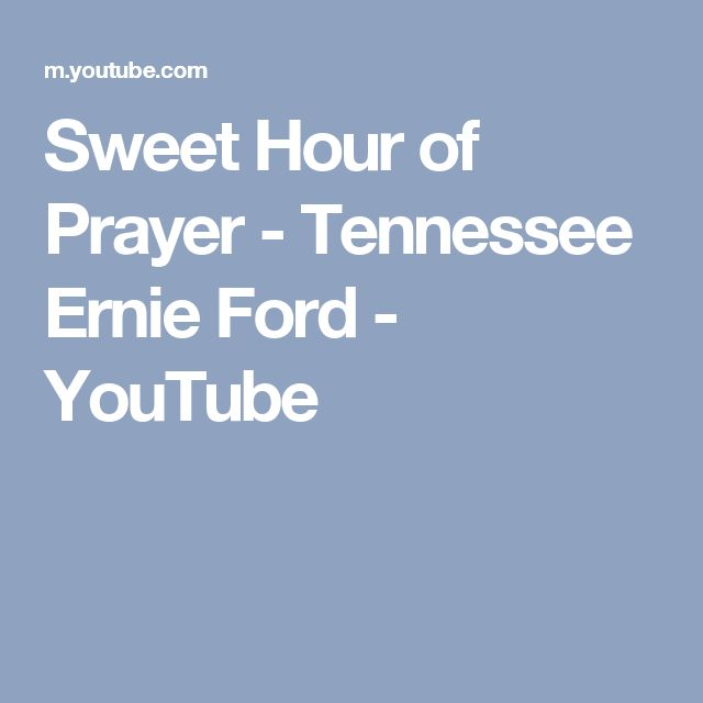 Sweet Hour of Prayer  - Tennessee Ernie Ford - YouTube