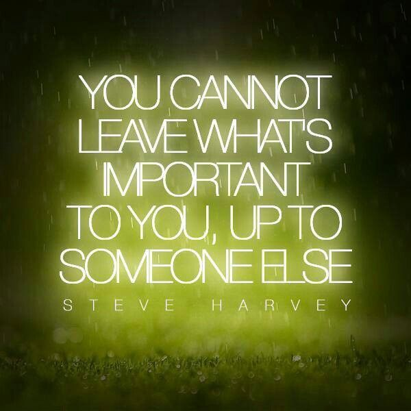 What's important, Steve Harvey