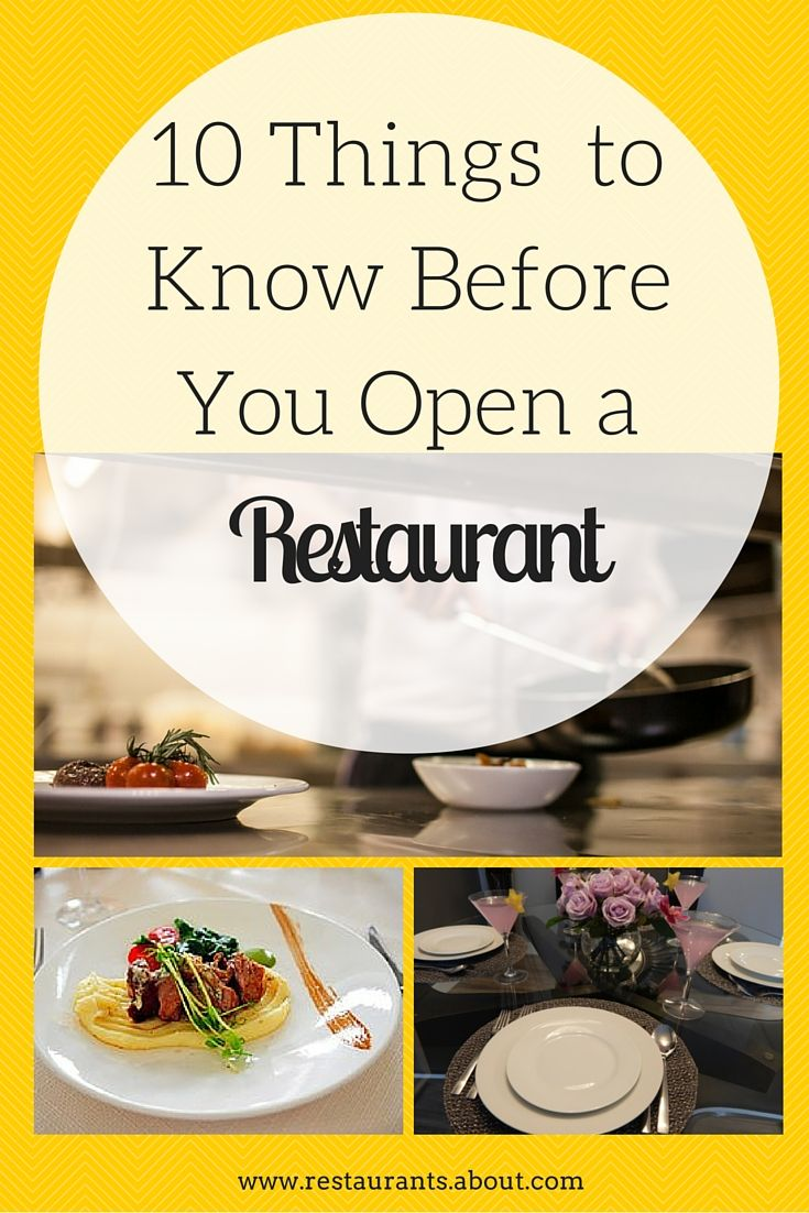 Everything you need to know before you open your own restaurant?