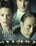 Yasak Aşk 2012 – A Royal Affair (En kongelig affære) Türkçe Altyazılı izle --- Akıl hastası bir kral ile evli olan genç bir kraliçe, kralı tedavi etmeye çalışan doktora aşık olur ve aralarında gizli bir ilişki başlar. Bu tutkulu yasak aşk bir ulusu baştan aşağıya değiştirecek bir devrimin de öncüsü olacaktır. 18. ve 19. yüzyıl arası Danimarka tarihinin bir dönemine ışık tutan bir yapım. Soylu sınıfın yaşadığı bu olay bütün bir ulusu da değiştirecek sonuçlara kadar ilerleyecektir. #filmizle…