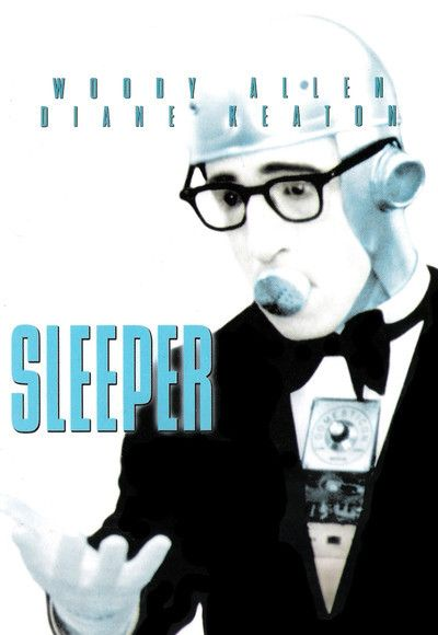 Sleeper Movie Poster Roger Ebert's review...