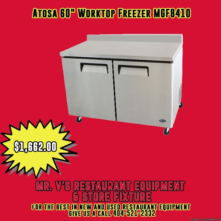 """Limited time offer on Atosa 60"""" Worktop Freezer was $1800 now only $1662 For the best in new and used restaurant equipment give us a call 404-521-2332 or come by to Mr.V's Restaurant Equipment 510 Jones Ave. NW Atlanta,GA 30314"""