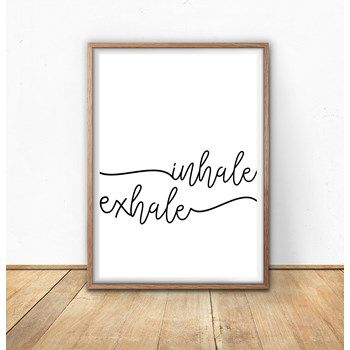 Inhale Exhale Printable Typography. Miminalist Black and White Script Instant Download from Sisi & Seb at www.printablez.ca