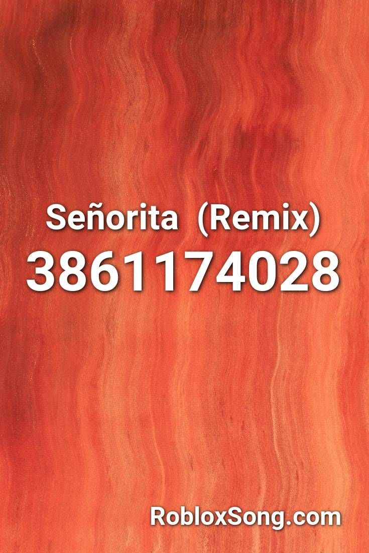 Senorita Remix Roblox Id Roblox Music Codes In 2020 Roblox Remix Music