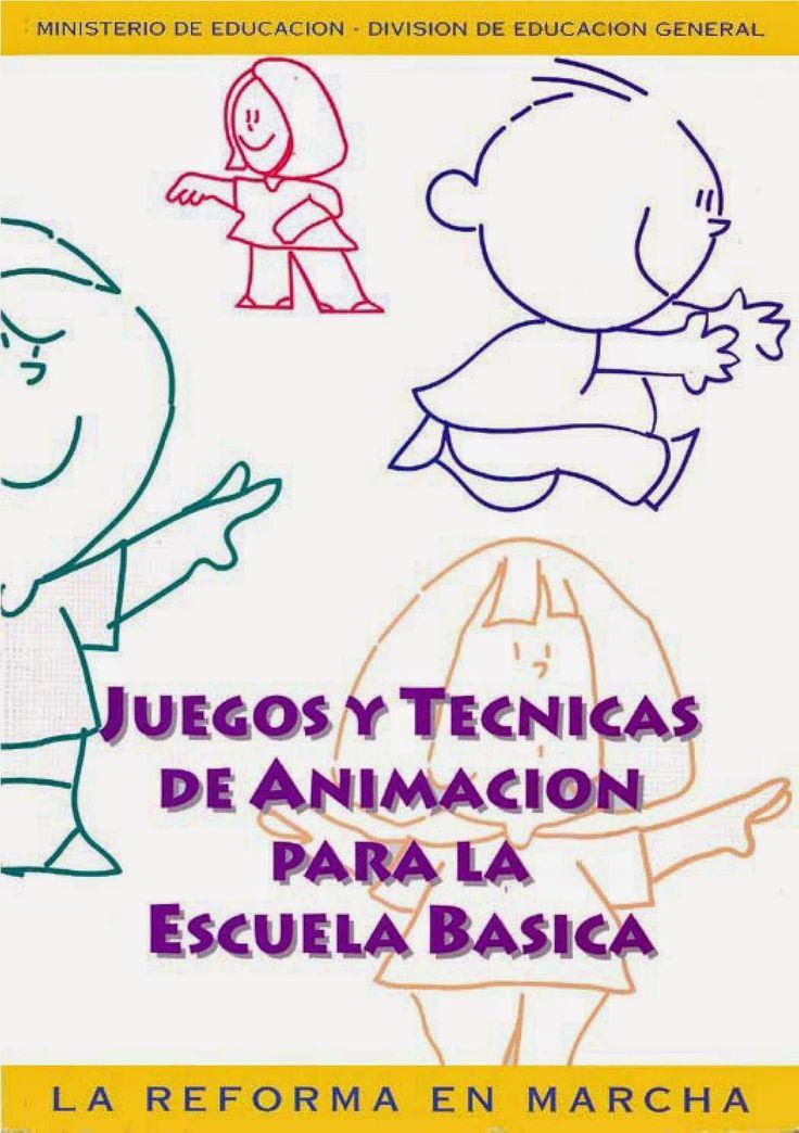 Juegos y Tecnicas de Animacion para Educacion Basica