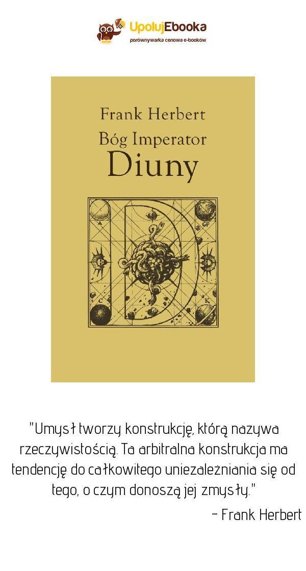 Bóg Imperator Diuny Frank Herbert Ebook Książka Cytaty