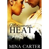 Midsummer Heat (Stratton Wolves) (Kindle Edition)By Mina Carter
