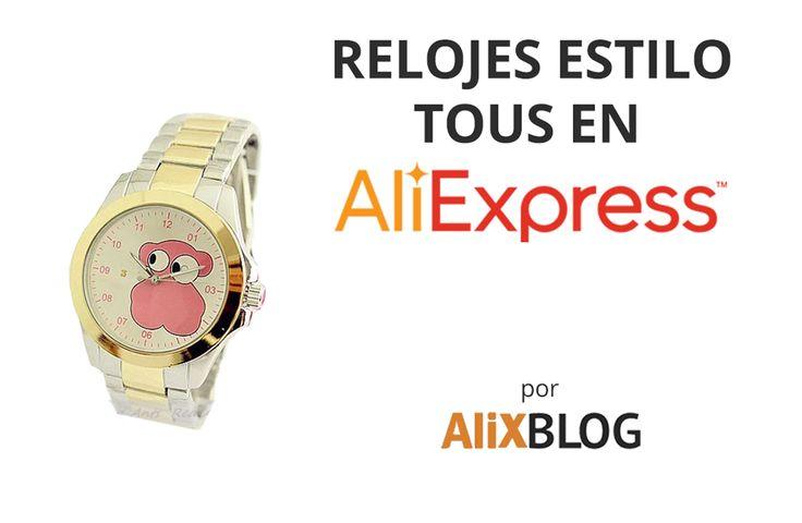 Cómo encontrar relojes chinos de ositos inspirados en Tous al mejor precio (de mujer, hombre y niña)