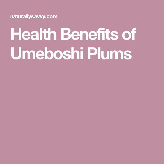 Health Benefits of Umeboshi Plums