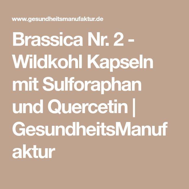 Brassica Nr. 2 - Wildkohl Kapseln mit Sulforaphan und Quercetin | GesundheitsManufaktur