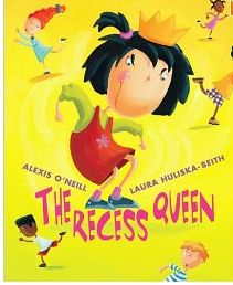 The Recess QueenBullying, Alexis O' Neil, Reading, Schools, Kids, Conflict Resolutions, Children Book, Pictures Book, Recess Queens
