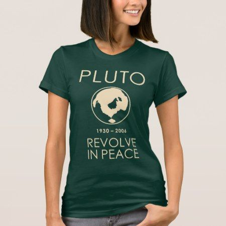 Pluto Revolve In Peace Shirt - tap, personalize, buy right now!
