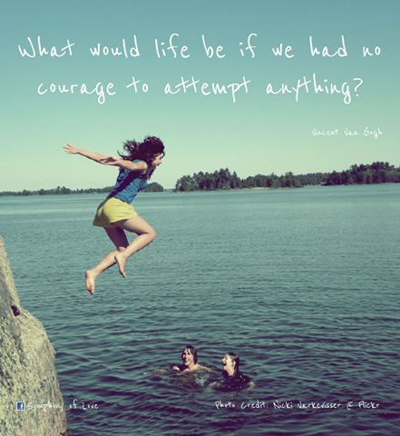 What would life be if we had no courage to attempt anything?- Vincent Van Gogh #Quote