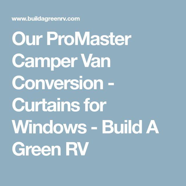 Best 25 Van Conversion Curtains Ideas On Pinterest