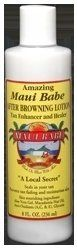 Maui Babe - After Browning Lotion - 8oz by Maui Babe. $12.50. Water Resistant. The best suntan lotion on the planet!. All Natural Ingredients. Natual Skin Protection and Moisturizing Benefits. Fast Dark Tan. Use after sun exposure to help moisturize your skin. Use as part of the Maui Babe Browning Lotion system.. Save 46% Off!