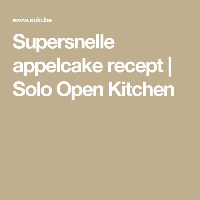Supersnelle appelcake recept | Solo Open Kitchen