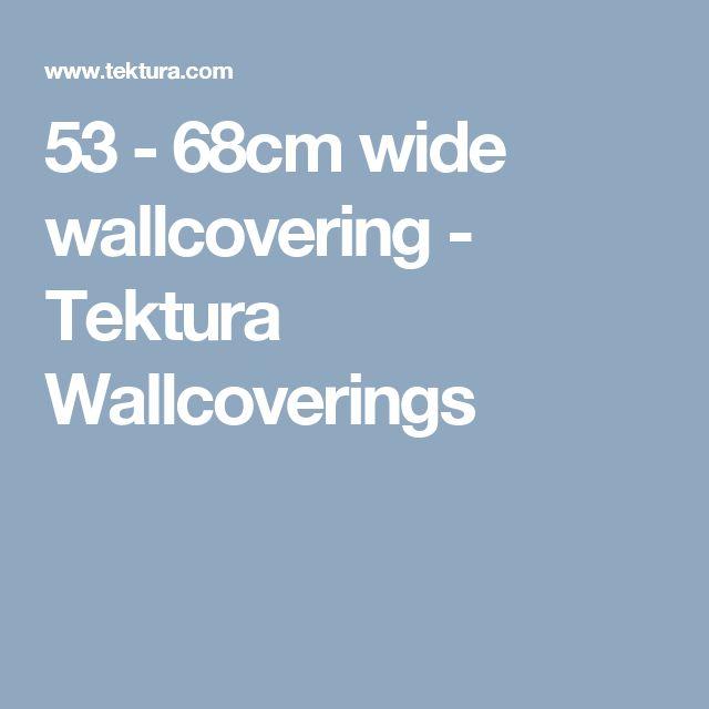 53 - 68cm wide wallcovering - Tektura Wallcoverings