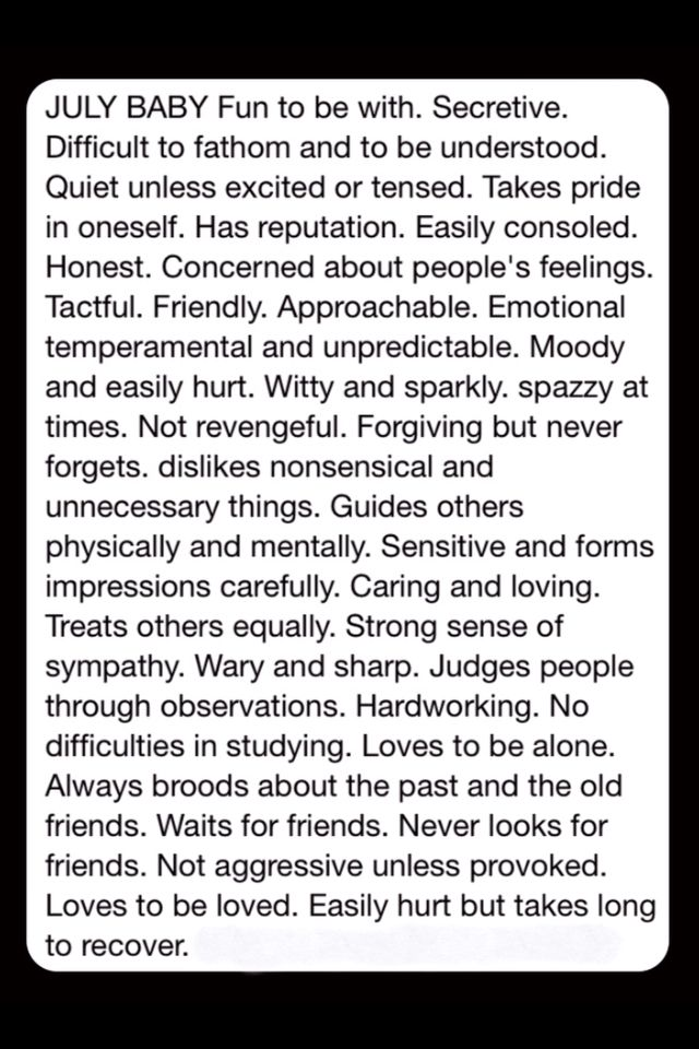 July born.  Hmmm, so many things sound just like me and yet it's almost bipolar in some areas.  Yup...that's me!!