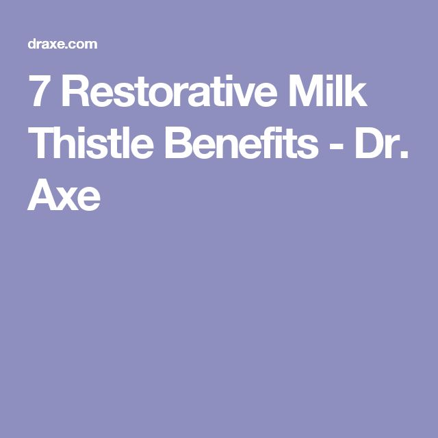 7 Restorative Milk Thistle Benefits - Dr. Axe