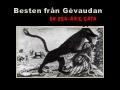 Under åren 1764-1767 härjade det i den förra provinsen Gévaudan i södra Frankrike en vargliknande varelse som spred skräck hos den lokala befolkningen.    Det här är historien om La Bête du Gévaudan – en gåta som ännu i dag gäckar forskarna.