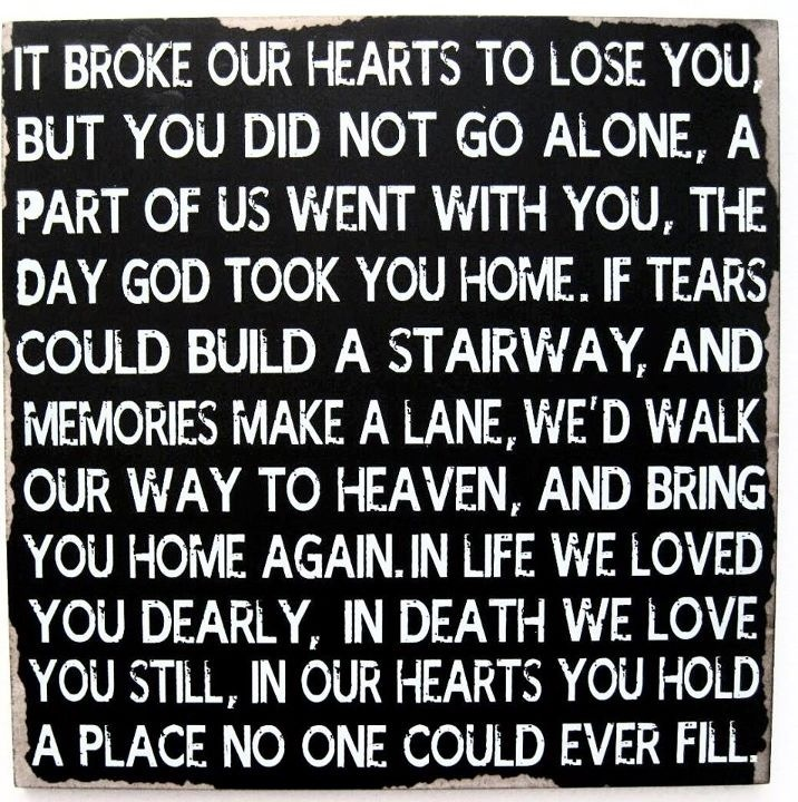 It broke our hearts to lose you...